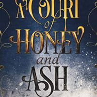 A Court of Honey and Ash by. Shannon Mayer and Kelly St. Clare | Book Review