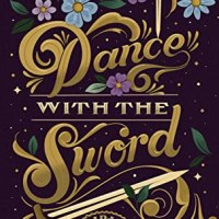 Dance with the Sword by. Sarah K.L. Wilson | Book Review
